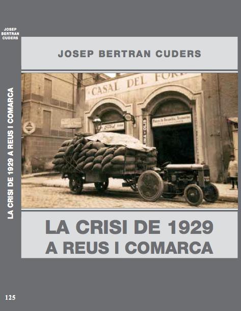 125 – La crisi de 1929 a Reus i comarca