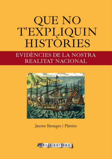 A propòsit de la presentació del llibre Que no t'expliquin històries, de Jaume Benages i Pàmies